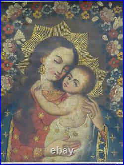 ANTIQUE 18c SPANISH COLONIAL CUZCO SCHOOL MADONNA AND CHILD OIL PAINTING